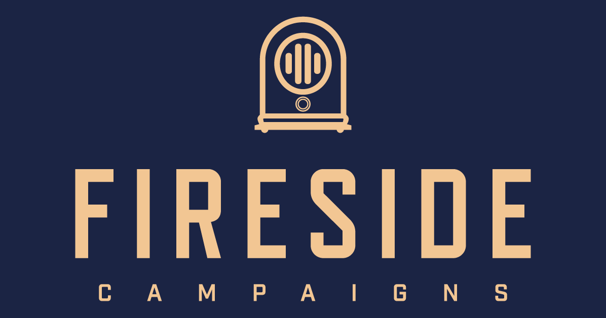 Fireside Campaigns